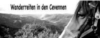 Wir führen Wanderreiten in den Cevennen (Süd-Frankreich) mit ausgebildeter Reitbegleitung durch.